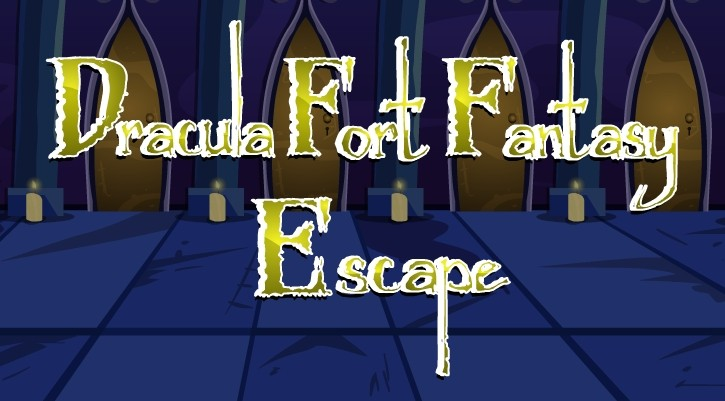 Dracula Fort Fantasy Escape