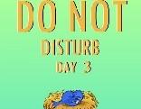 Nsr Do Not Disturb Day 3