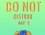 Nsr Do Not Disturb Day 4