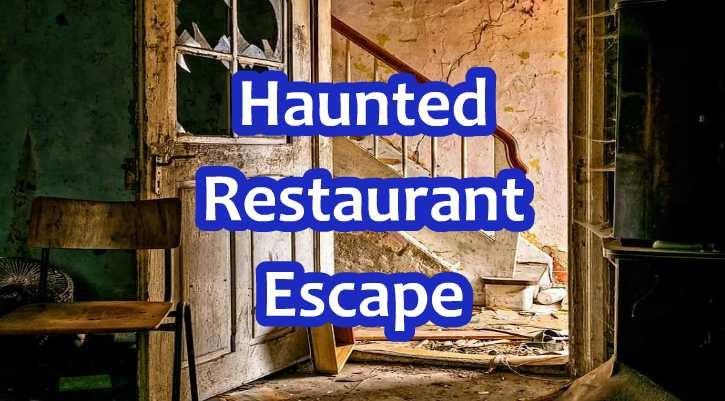 GFG Haunted Restaurant Escape